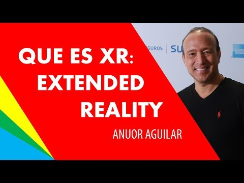 ¿Qué es XR o realidad extendida? (Extended Reality)