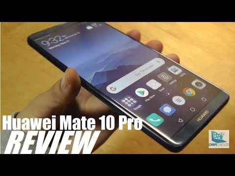 """REVIEW: Huawei Mate 10 Pro - """"AI""""most Perfect?"""