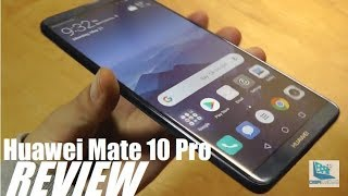"REVIEW: Huawei Mate 10 Pro - ""AI""most Perfect?"