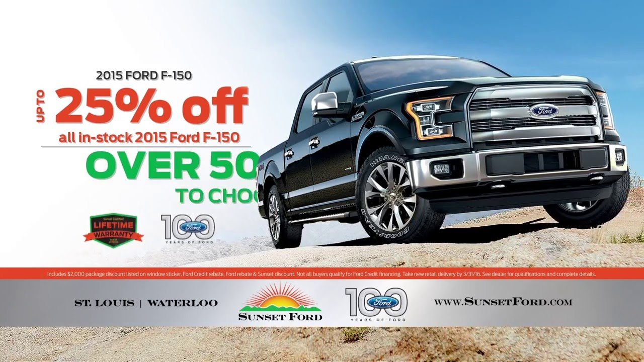 F 150 Truck Month Specials At Sunset Ford Waterloo March 2016