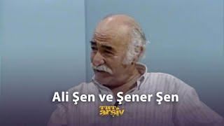 Ali Şen ve Şener Şen