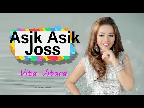 Vita Vitara - Asik Asik Joss (Official Music Video)