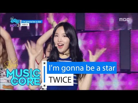Thumbnail: [HOT] TWICE - l'm gonna be a star, 트와이스 - l'm gonna be a star Show Music core 20160611