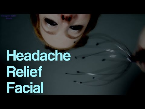 ASMR Headache Relief Facial