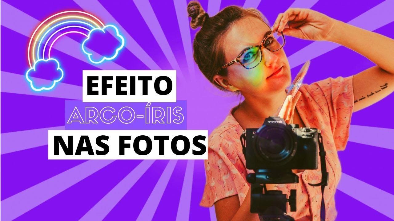 Como fazer efeito arco-íris na foto?