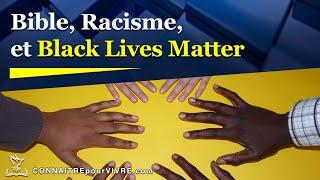 Bible, Racisme, et Black Lives Matter