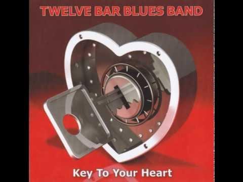 Twelve Bar Blues Band - Love That Burns