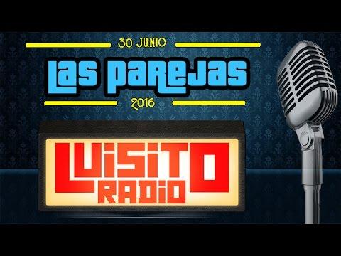 #LuisitoRadio - Relaciones de Pareja