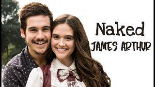 Baixar James Arthur - Naked (Tradução) O Tempo Não Para (Lyrics Video).