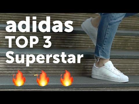 TOP 3 ADIDAS SUPERSTAR 2017