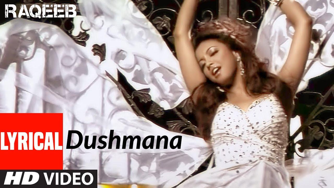 Dushmana LYRICAL | Raqeeb- Rival In Love | Jimmy Sheirgill, Tanushree Datta |Kunal Ganjawala
