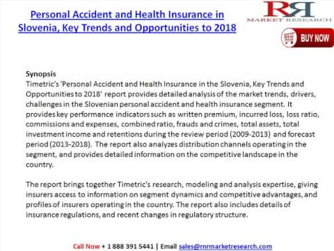 Personal Accident and Health Insurance in Slovenia, Market Trends and Opportunities to 2018
