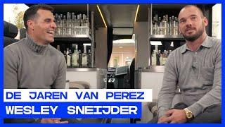 DE JAREN VAN PEREZ | Wesley Sneijder