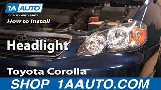 How To Install Replace Headlight Toyota Corolla 03-08 - 1AAuto.com