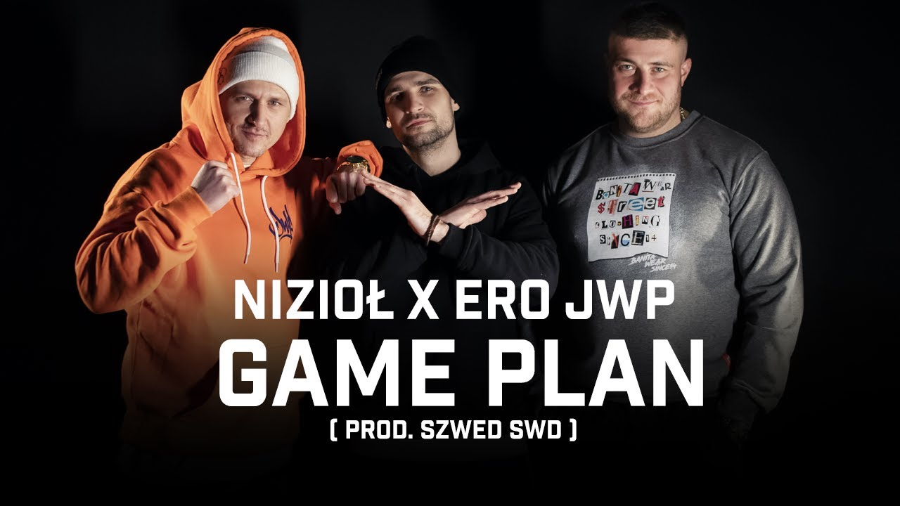 Nizioł ft. Ero JWP, DJ Kebs - Game Plan (prod. Szwed SWD)