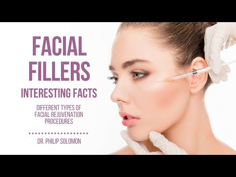 Facial Fillers | Interesting Facts | Dr. Philip Solomon