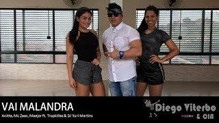 Baixar Vai Malandra - Anitta, Mc Zaac, Maejor ft. Tropkillaz & DJ Yuri M./Coreografia-Diego Viterbo & CIA