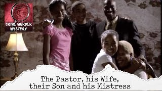FATAL VOWS | The Pastor, His Wife, Their Son and His Mistress (S1E10)