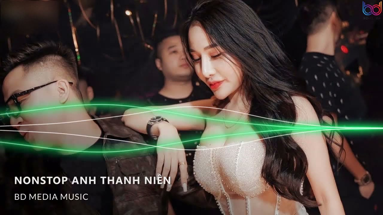 Nhạc Trẻ Remix 2020, Nonstop Vinahouse Việt Mix Anh Thanh Niên, lk nhạc trẻ remix gây nghiện 2020