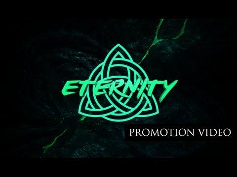 Eternity - trailer by wiNt