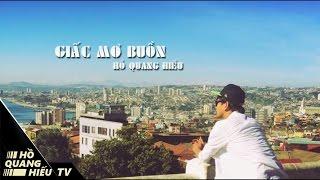 Giấc Mơ Buồn | Hồ Quang Hiếu | Video Lyrics