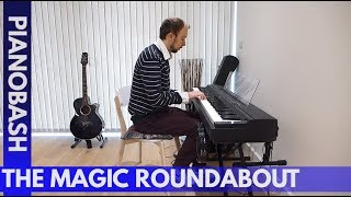 The Magic Roundabout Theme Tune | Piano Bash