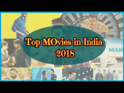 Top Movies in India 2018