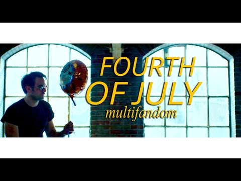 Multifandom  Fourth of July