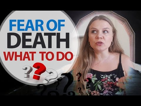 FEAR OF DEATH - How to Overcome Fear of Death | Psychology of Happiness