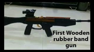 India's First Wooden Rubber Band Toy Gun