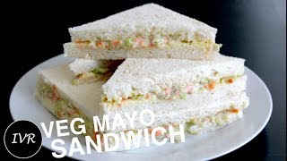 Mayonnaise Sandwich Recipe | Veg Mayo Sandwich | Easy & Quick Mayo Sandwich | Sandwich Recipe