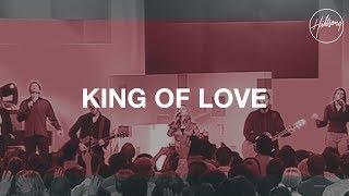 King Of Love - Hillsong Worship