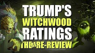Trump Reviews Trump Reviews Trump Reviews: The Witchwood