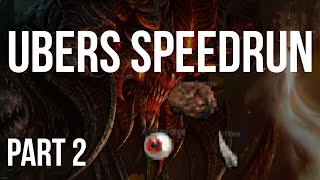 [Part 2] DIABLO 2 - UBERS SPEEDRUN UNTWINKED (Lvl 1 to Ubers)