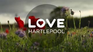 Love Hartlepool : Campaign Launch Film