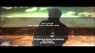 Taladro - Ne Senle Ne de Sensiz (düet Rashness) [Kandil]