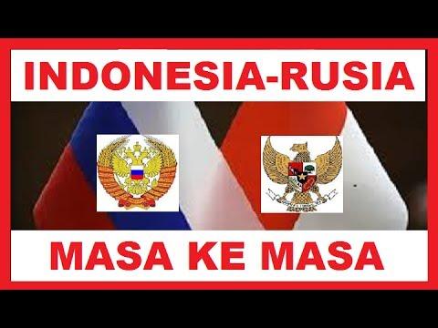 INDONESIA RUSIA DARI MASA  KE MASA