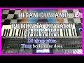 HITAM DUNIAMU PUTIHNYA CINTAKU - Jhony Iskandar - Karaoke Dangdut Korg Pa3X
