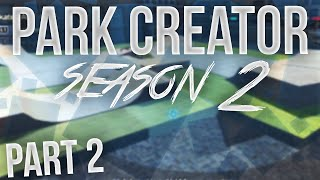 Skate 3: Park Creator - Season 2 Episode 2! (HD)