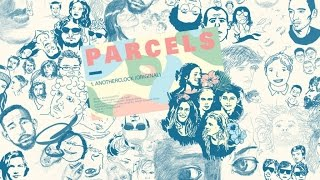 Watch Parcels Anotherclock video