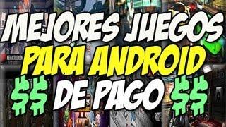 Mejores juegos para android de PAGO | Juegos android 2013 - Happy Tech