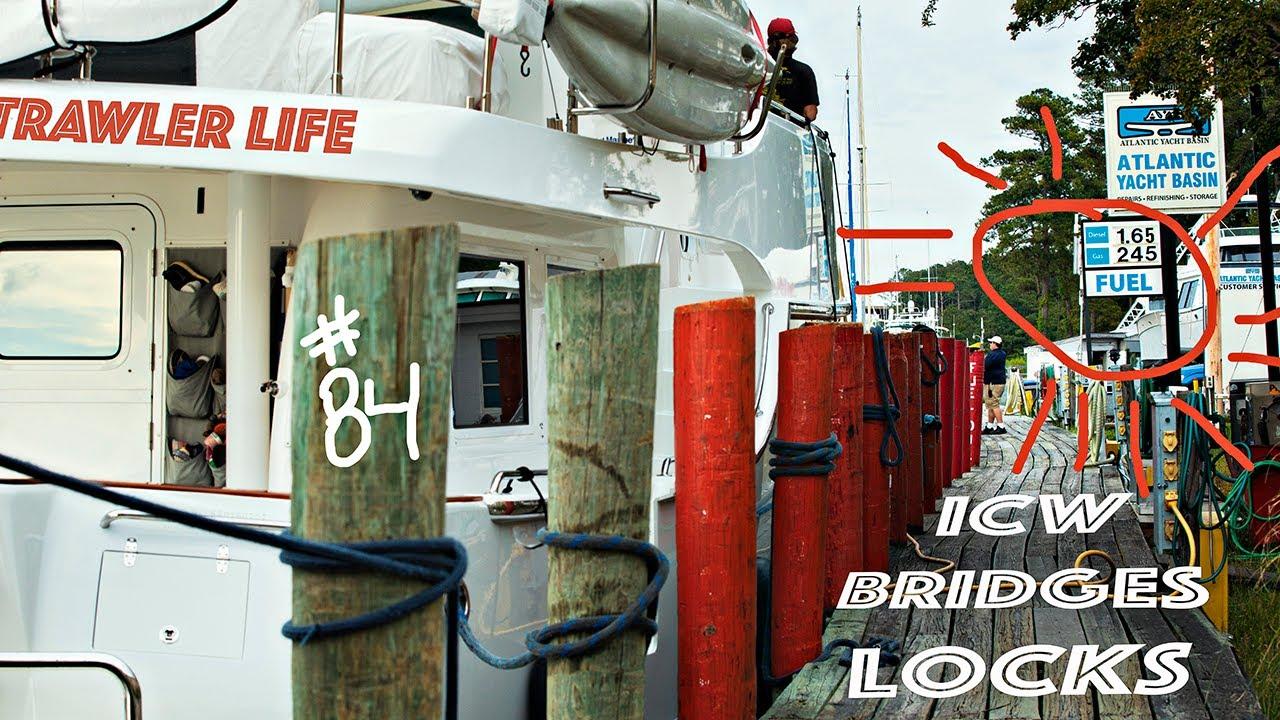 TRAWLER LIFE: ICW Bridges & Locks our Nordhavn rocks! #84