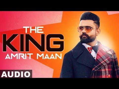 the-king-(full-song)-|-amrit-maan-|-intense-|-latest-punjabi-songs-2019-|-speed-records