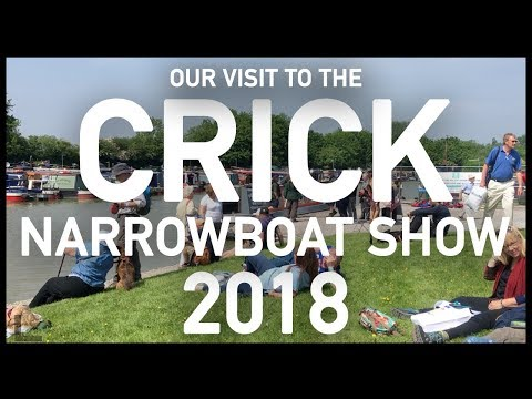 OUR VISIT TO THE CRICK NARROWBOAT SHOW 2018
