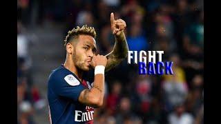 Neymar Jr ● Skills & Goals PSG - NEFFEX - Fight Back