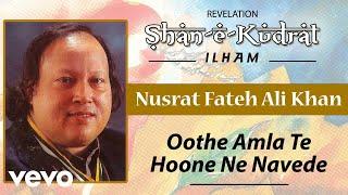 Oothe Amla Te Hoone Ne Navede - Nusrat Fateh Ali Khan   Official Audio Song