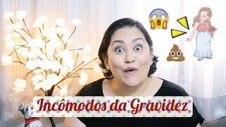 Incômodos na Gravidez - Patricia Amorim