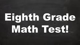 CAN YOU PASS THIS EIGHTH GRADE MATH TEST?! Only 40 % of adults can!