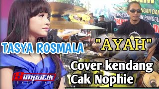 Download lagu AYAH TASYA ROSMALA FULL COVER KENDANG CAK NOPHIE OM ADELLA MP3