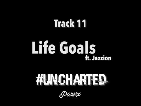 Day 11 -  Life Goals ft. Jazzion